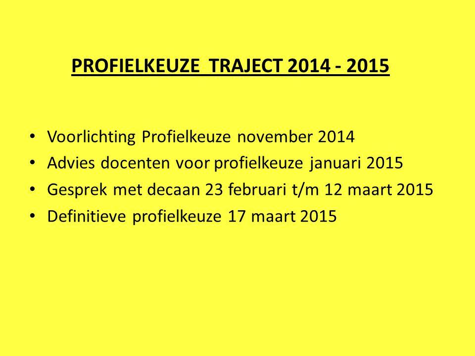PROFIELKEUZE TRAJECT 2014 - 2015