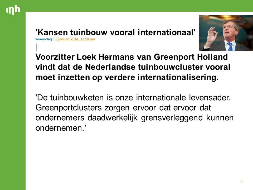 Kansen tuinbouw vooral internationaal |