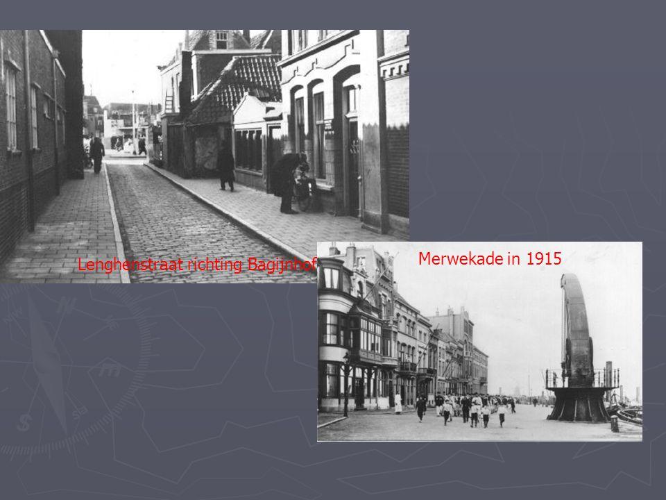 Merwekade in 1915 Lenghenstraat richting Bagijnhof 1940