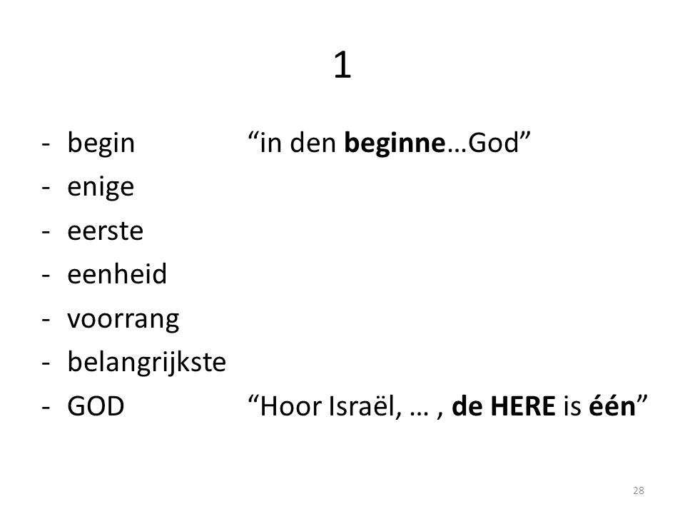 1 begin in den beginne…God enige eerste eenheid voorrang