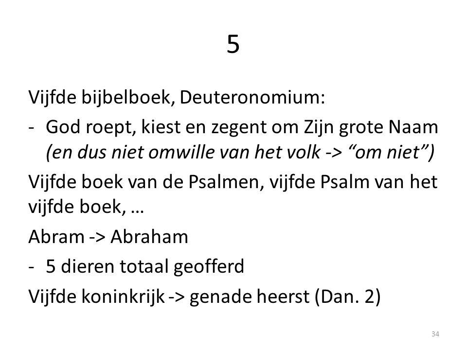 5 Vijfde bijbelboek, Deuteronomium: