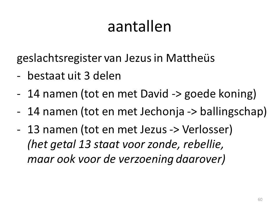 aantallen geslachtsregister van Jezus in Mattheüs bestaat uit 3 delen