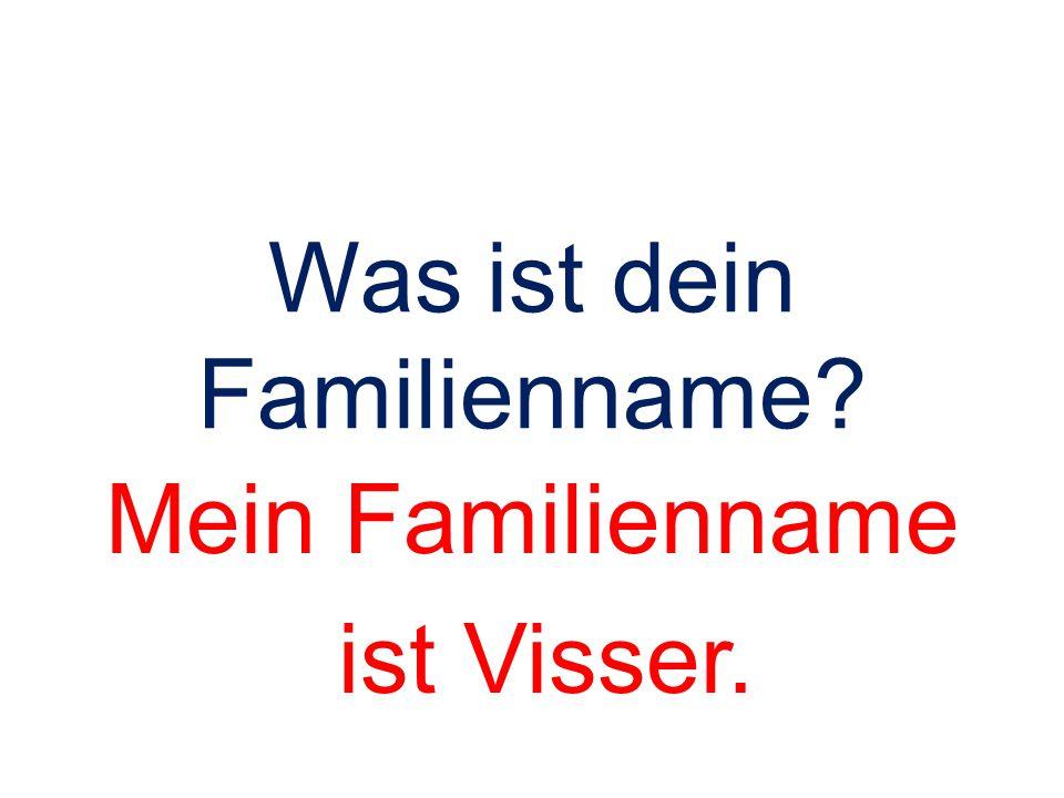 Was ist dein Familienname