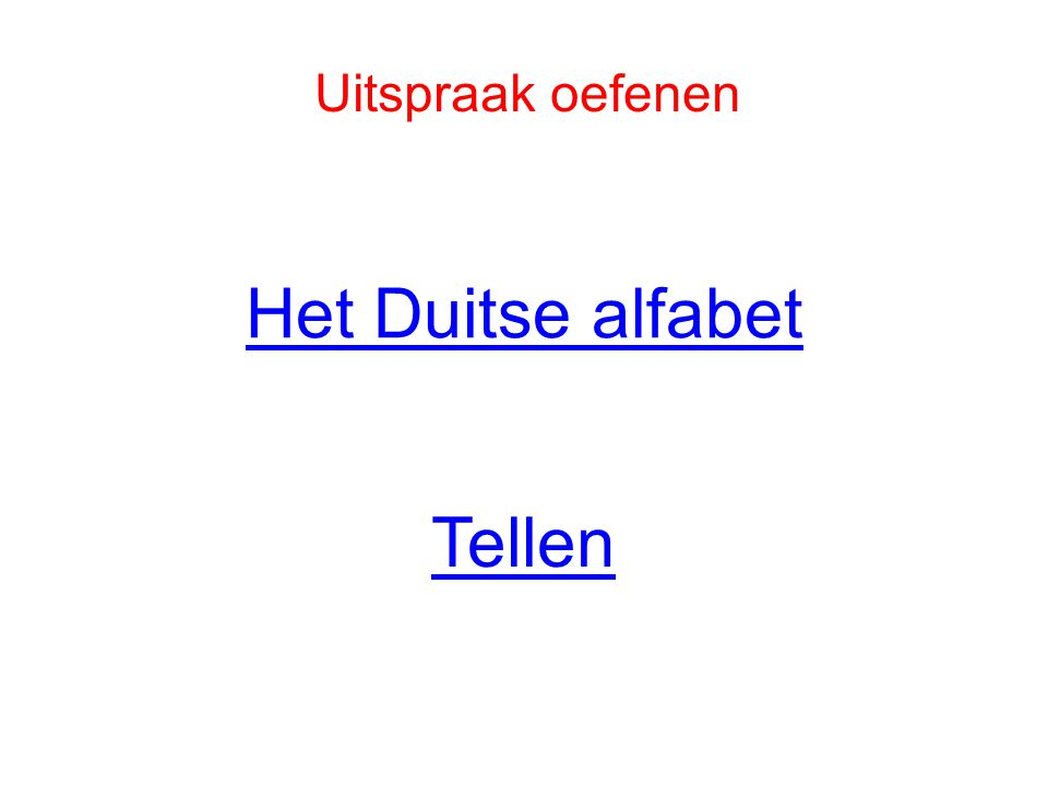 Uitspraak oefenen Het Duitse alfabet Tellen
