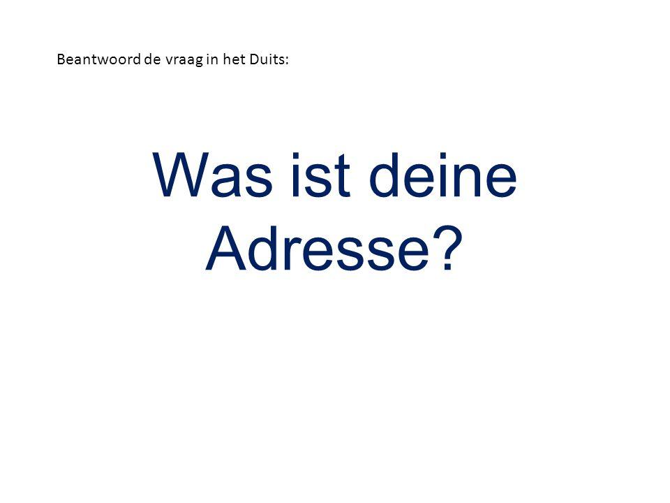 Beantwoord de vraag in het Duits: