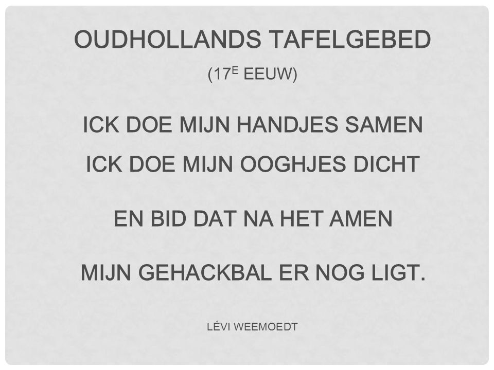 OUDHOLLANDS TAFELGEBED