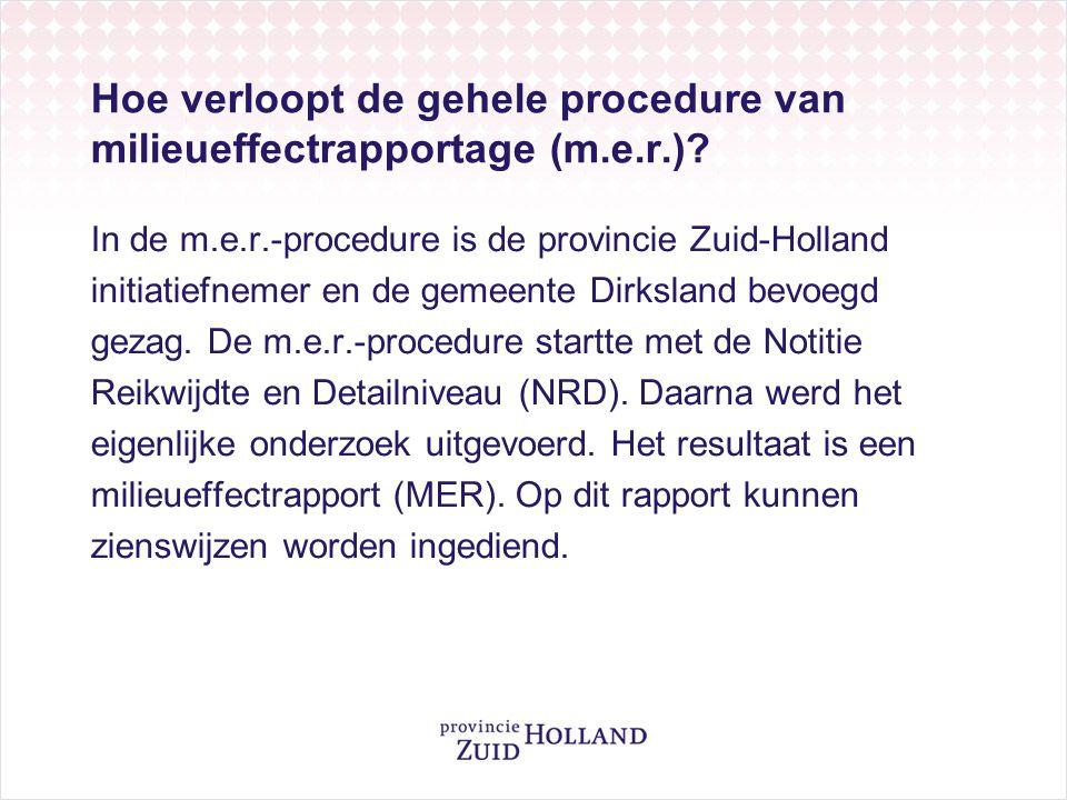 Hoe verloopt de gehele procedure van milieueffectrapportage (m.e.r.)