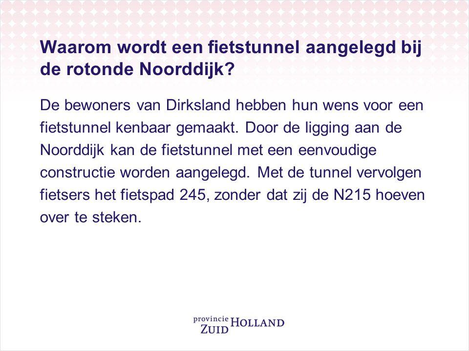 Waarom wordt een fietstunnel aangelegd bij de rotonde Noorddijk
