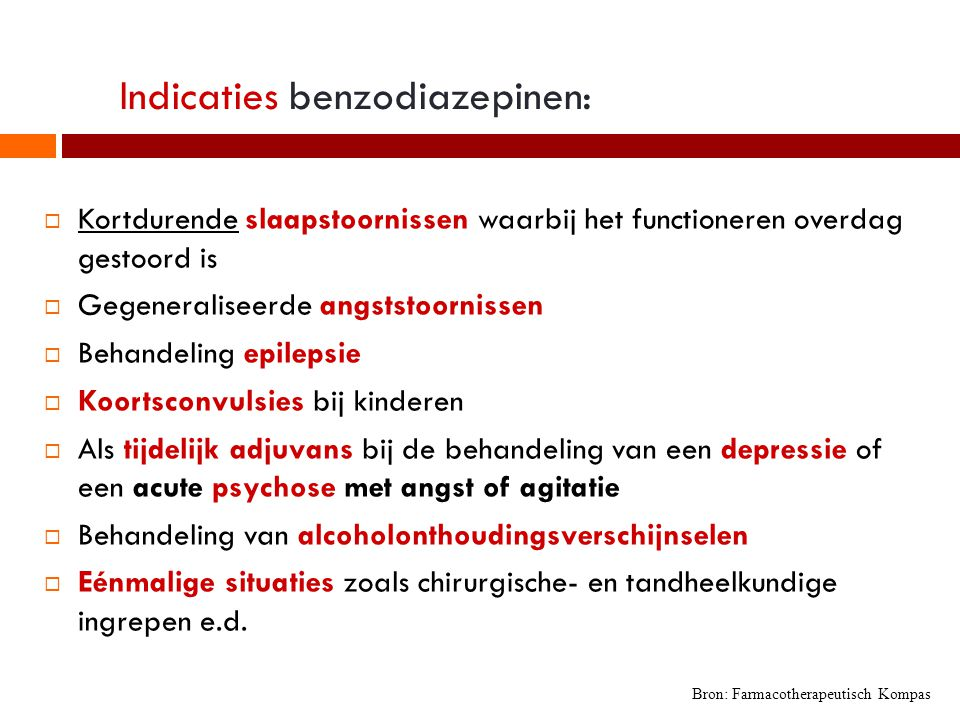 Indicaties benzodiazepinen: