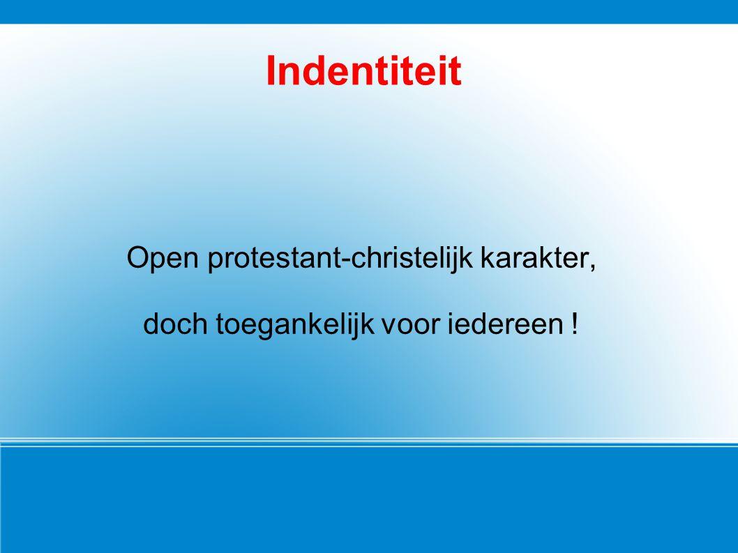 Indentiteit Open protestant-christelijk karakter,