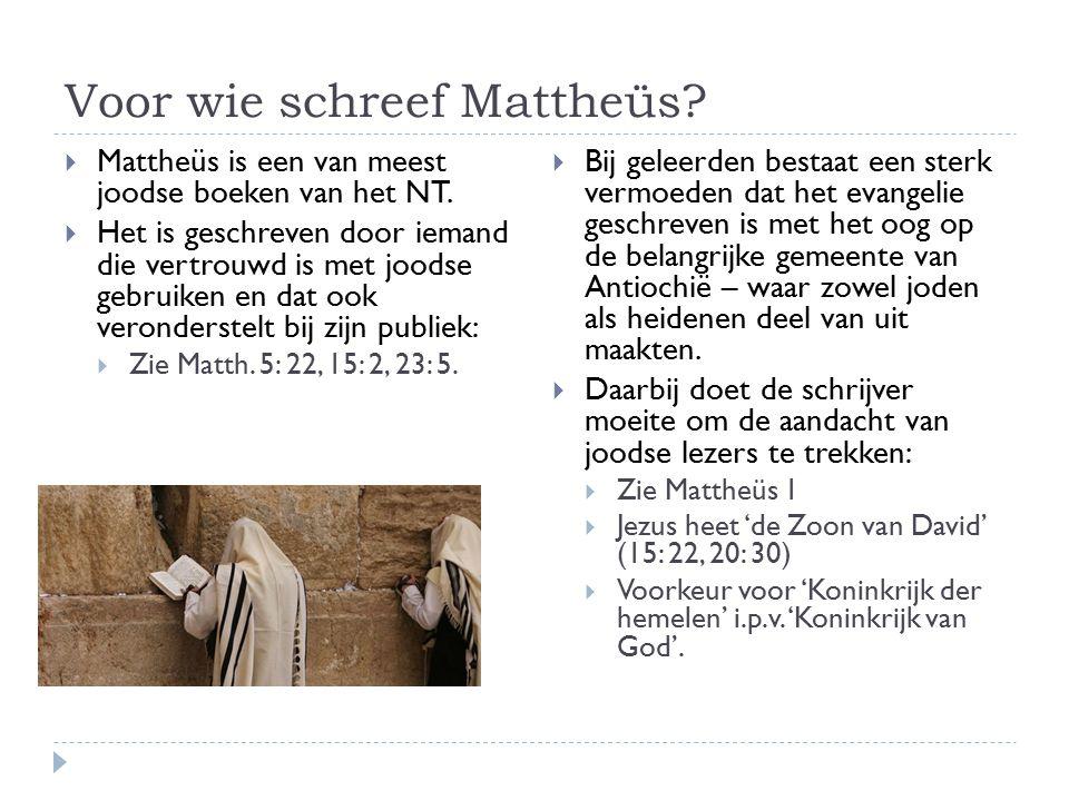Voor wie schreef Mattheüs