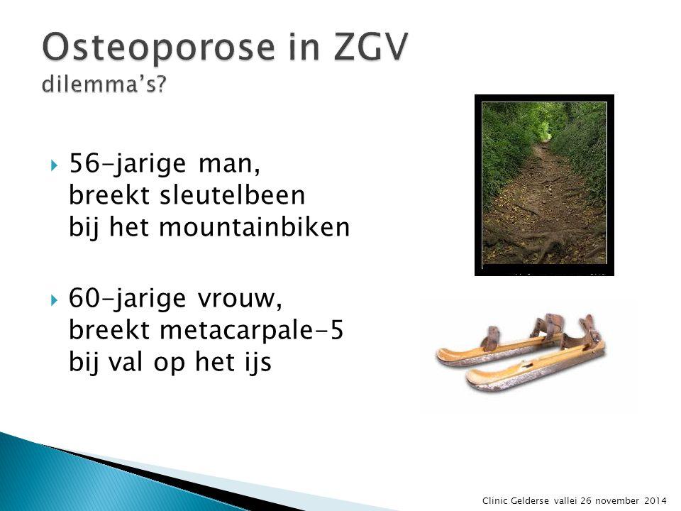 Osteoporose in ZGV dilemma's
