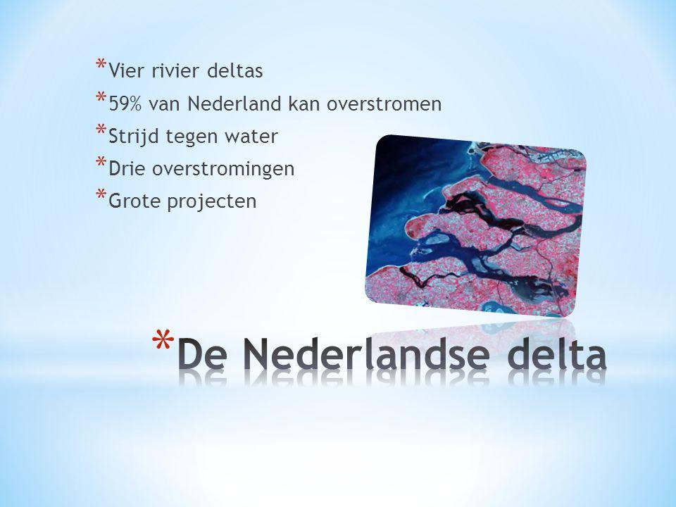 De Nederlandse delta Vier rivier deltas