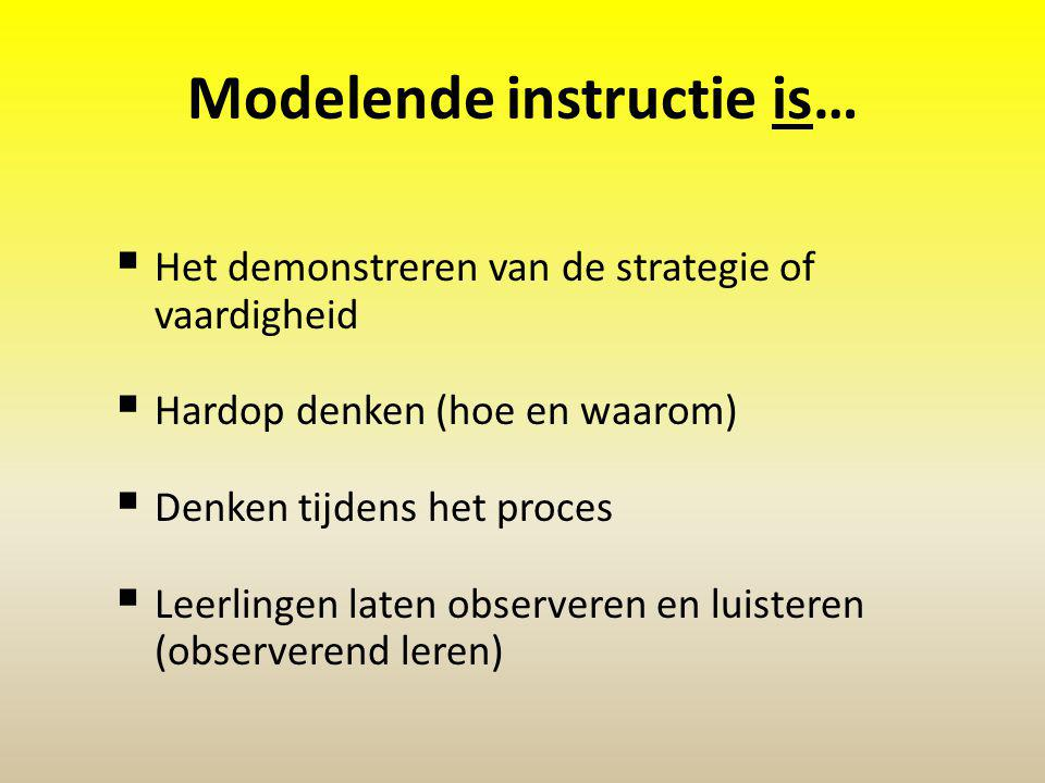 Modelende instructie is…