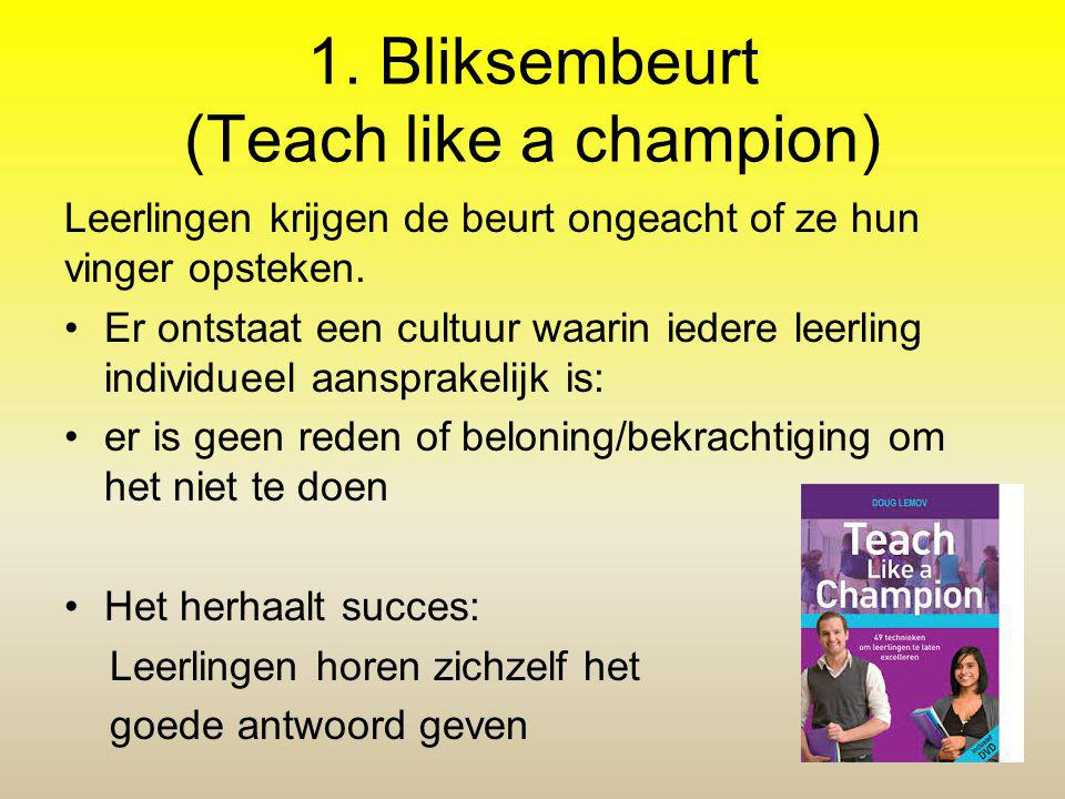 1. Bliksembeurt (Teach like a champion)
