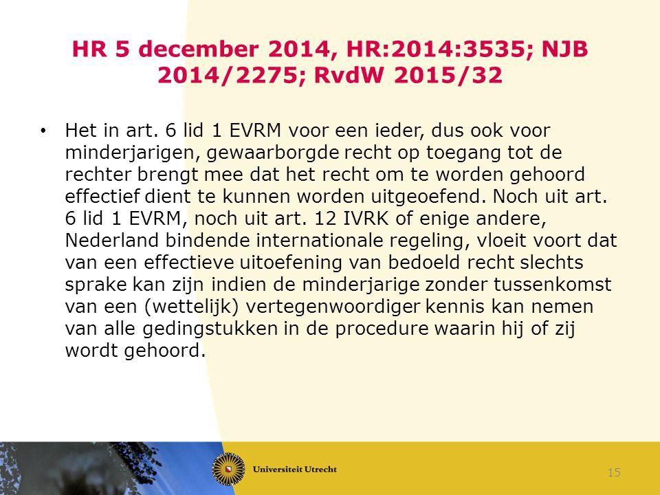 HR 5 december 2014, HR:2014:3535; NJB 2014/2275; RvdW 2015/32