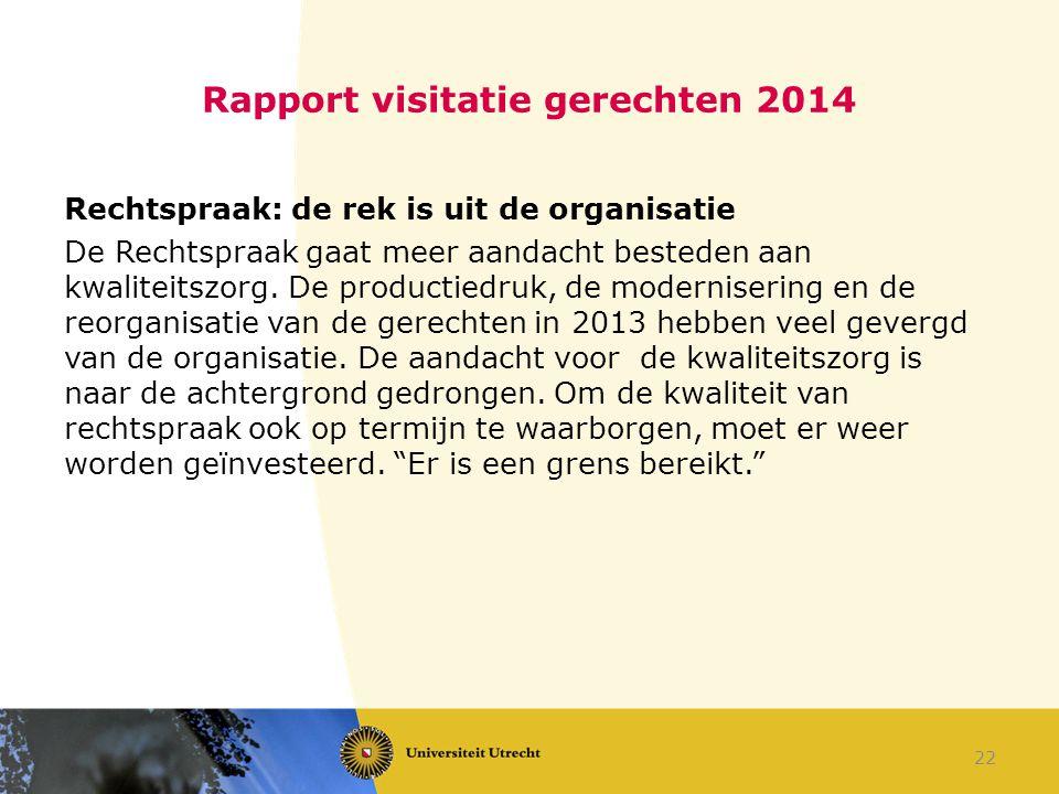 Rapport visitatie gerechten 2014