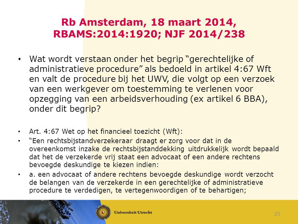 Rb Amsterdam, 18 maart 2014, RBAMS:2014:1920; NJF 2014/238