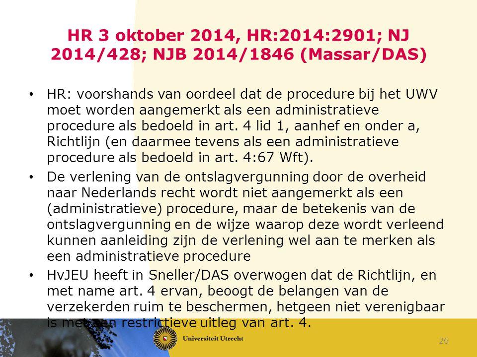 HR 3 oktober 2014, HR:2014:2901; NJ 2014/428; NJB 2014/1846 (Massar/DAS)