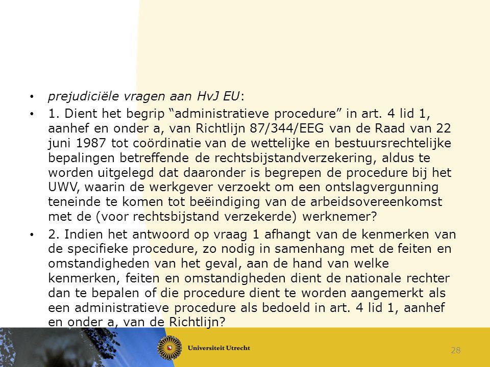 prejudiciële vragen aan HvJ EU: