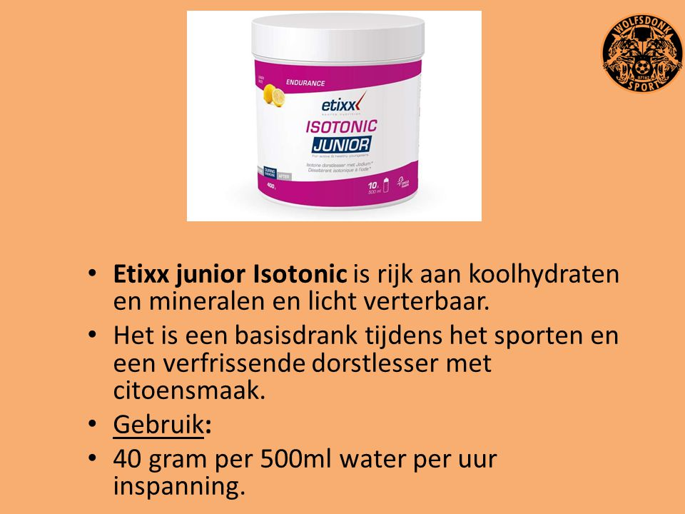 Etixx junior Isotonic is rijk aan koolhydraten en mineralen en licht verterbaar.