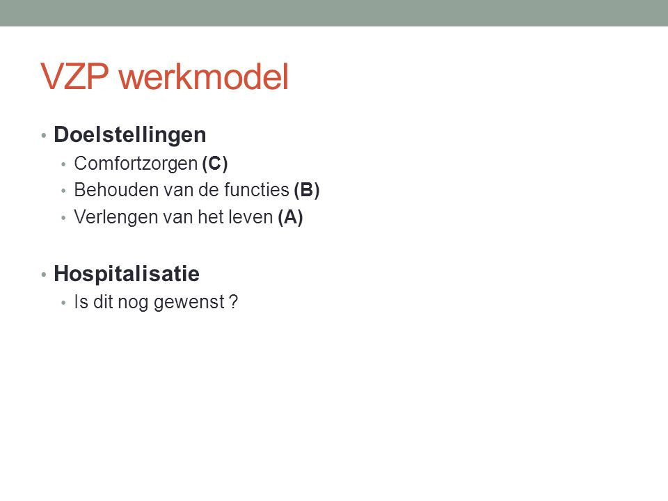 VZP werkmodel Doelstellingen Hospitalisatie Comfortzorgen (C)