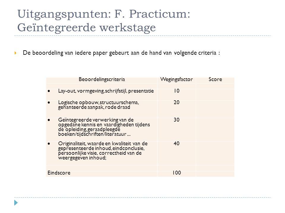 Uitgangspunten: F. Practicum: Geïntegreerde werkstage