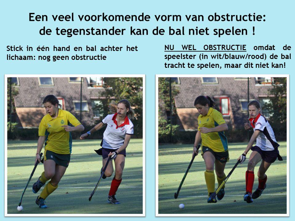 Een veel voorkomende vorm van obstructie: de tegenstander kan de bal niet spelen !