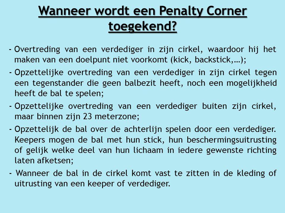Wanneer wordt een Penalty Corner toegekend