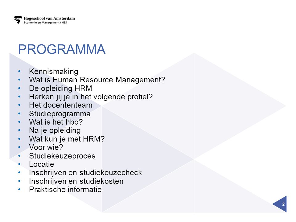 PROGRAMMA Kennismaking Wat is Human Resource Management