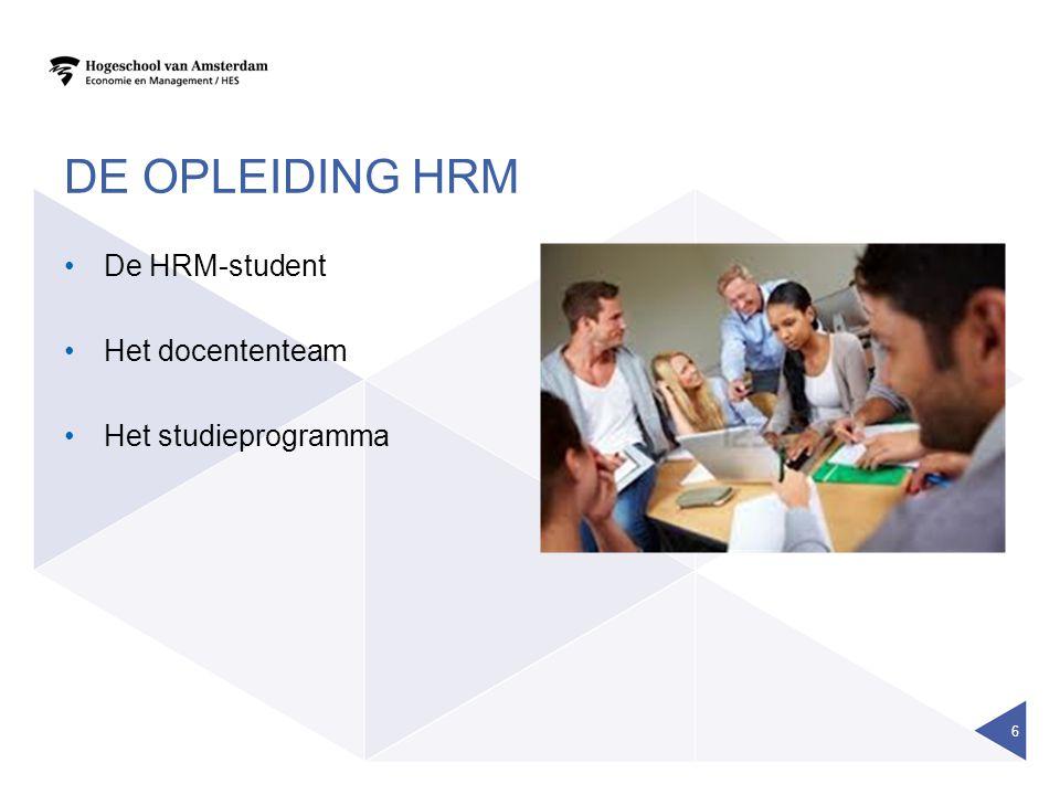 de opleiding HRM De HRM-student Het docententeam Het studieprogramma