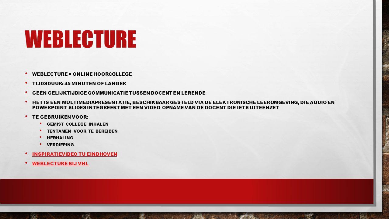 weblecture Weblecture = online hoorcollege