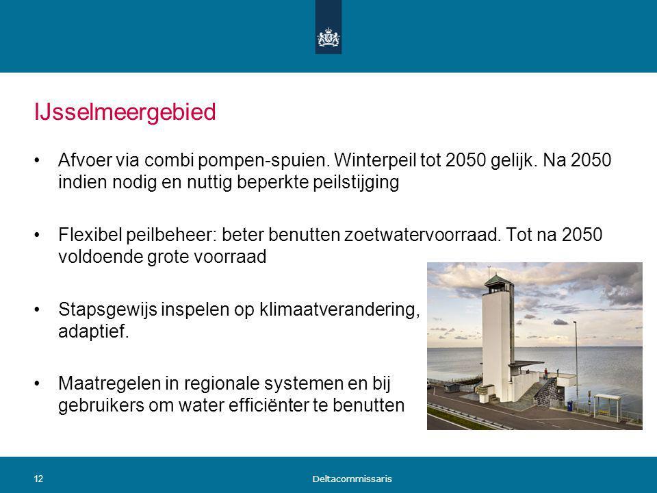 IJsselmeergebied Afvoer via combi pompen-spuien. Winterpeil tot 2050 gelijk. Na 2050 indien nodig en nuttig beperkte peilstijging.