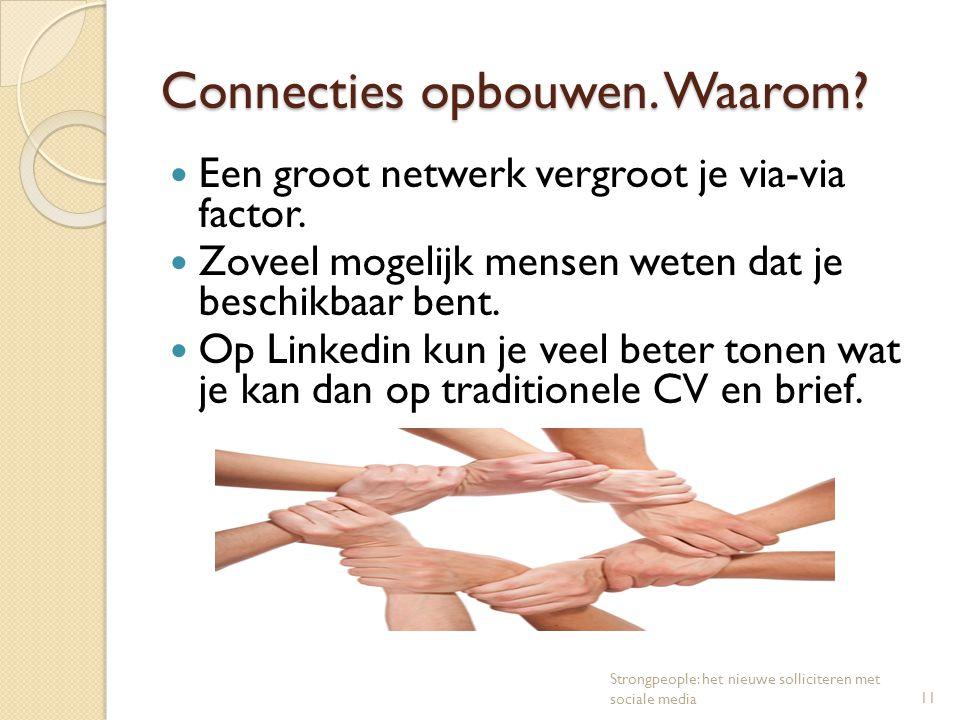Connecties opbouwen. Waarom