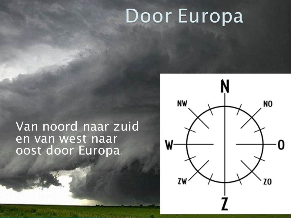 Door Europa Van noord naar zuid en van west naar oost door Europa.