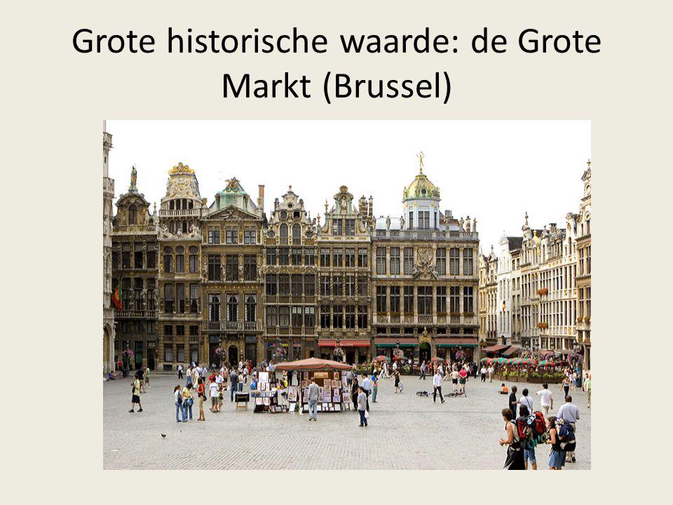 Grote historische waarde: de Grote Markt (Brussel)