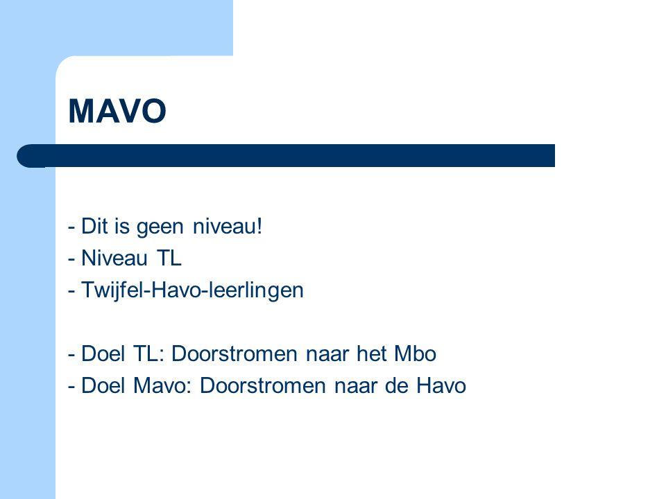 MAVO - Dit is geen niveau.