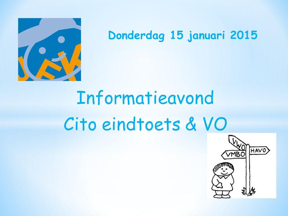 Informatieavond Cito eindtoets & VO