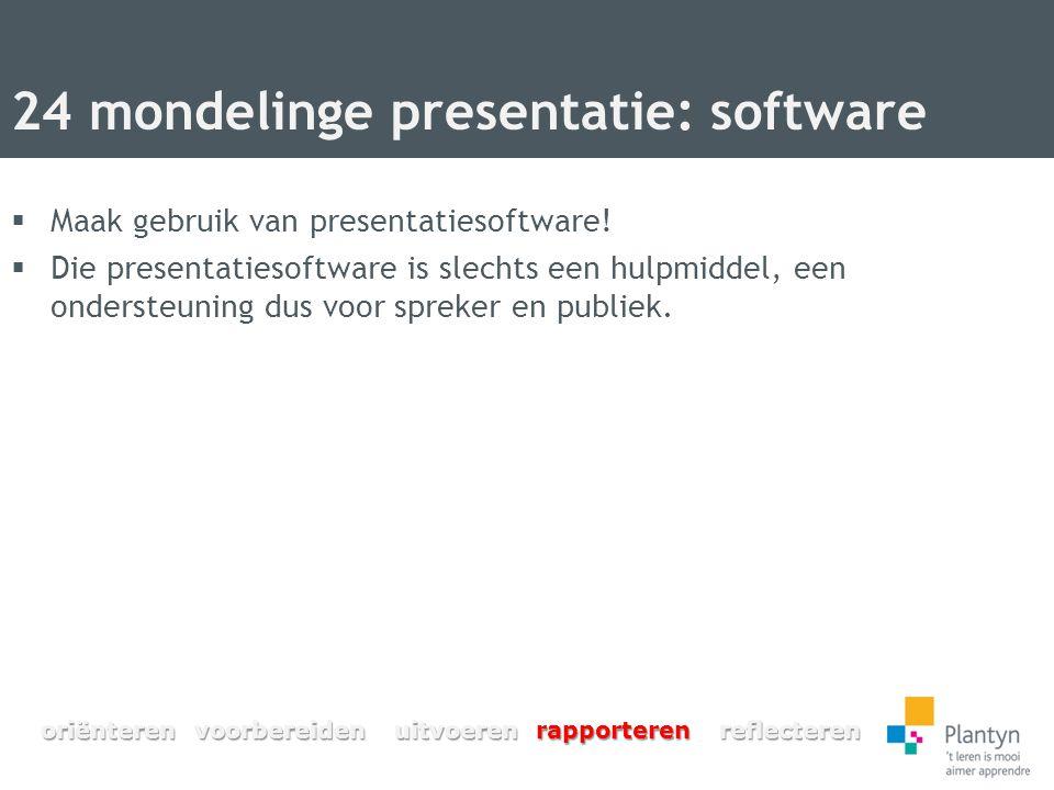 24 mondelinge presentatie: software