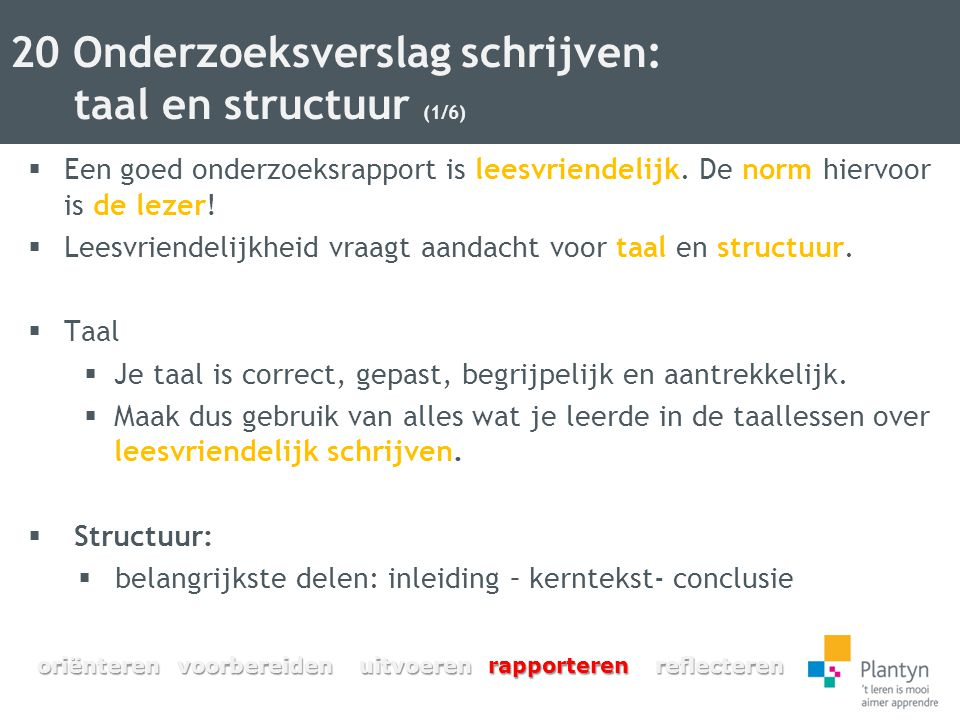 20 Onderzoeksverslag schrijven: taal en structuur (1/6)