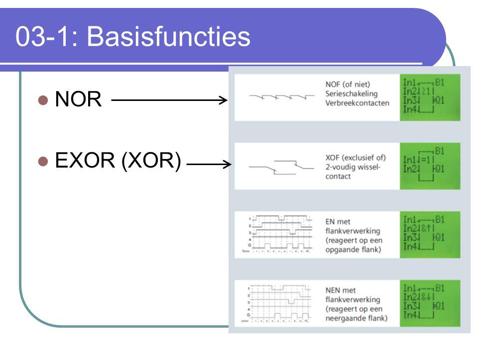03-1: Basisfuncties NOR EXOR (XOR)