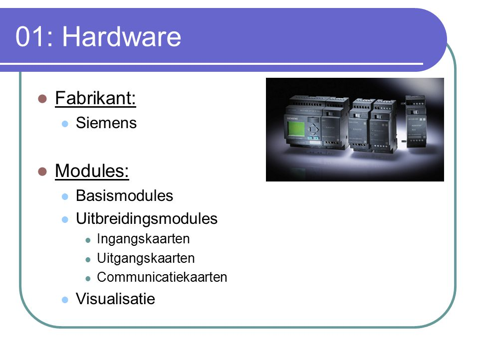 01: Hardware Fabrikant: Modules: Siemens Basismodules
