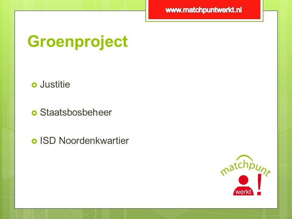 Groenproject Justitie Staatsbosbeheer ISD Noordenkwartier