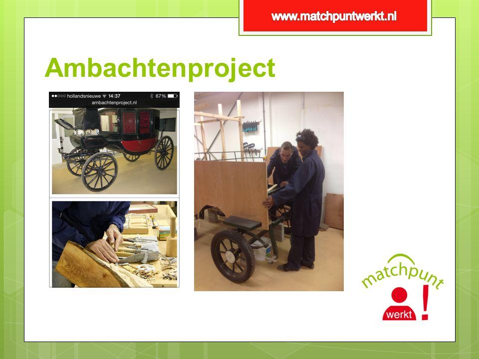 www.matchpuntwerkt.nl Ambachtenproject