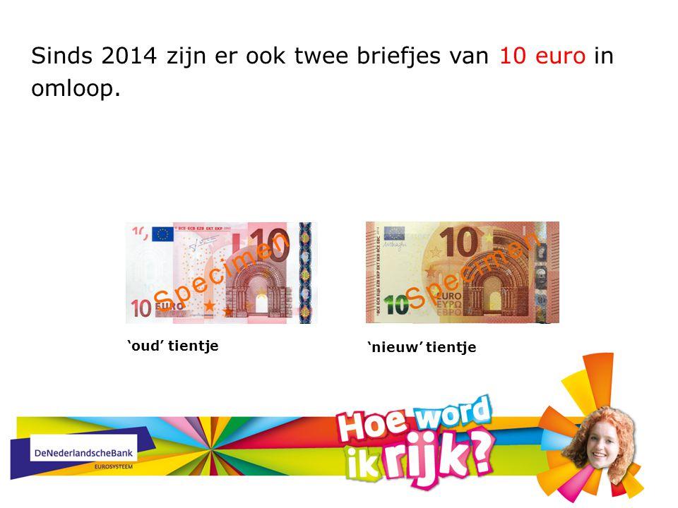 Sinds 2014 zijn er ook twee briefjes van 10 euro in omloop.