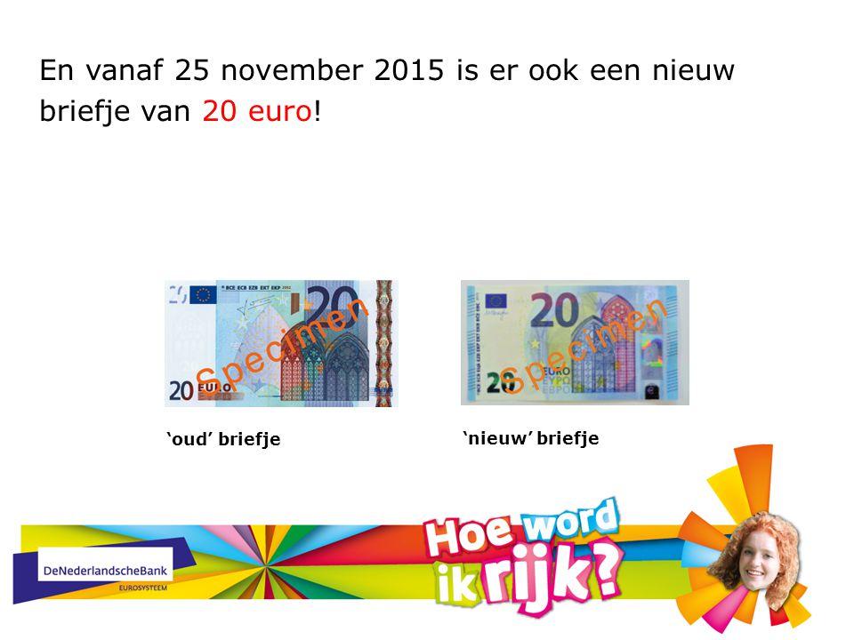 En vanaf 25 november 2015 is er ook een nieuw briefje van 20 euro!