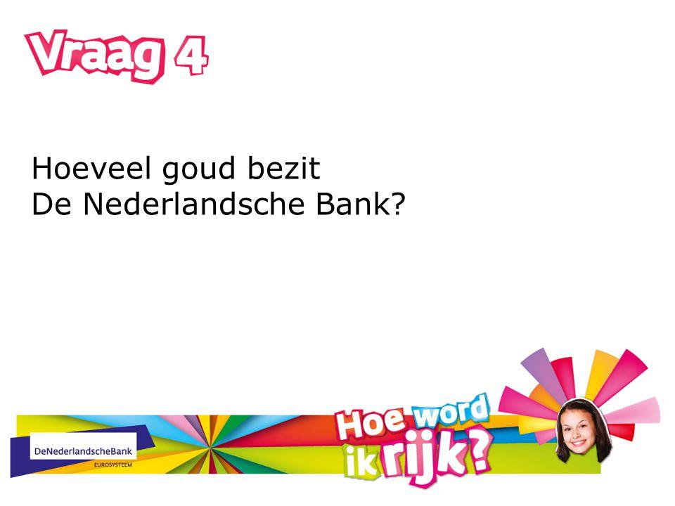 Hoeveel goud bezit De Nederlandsche Bank
