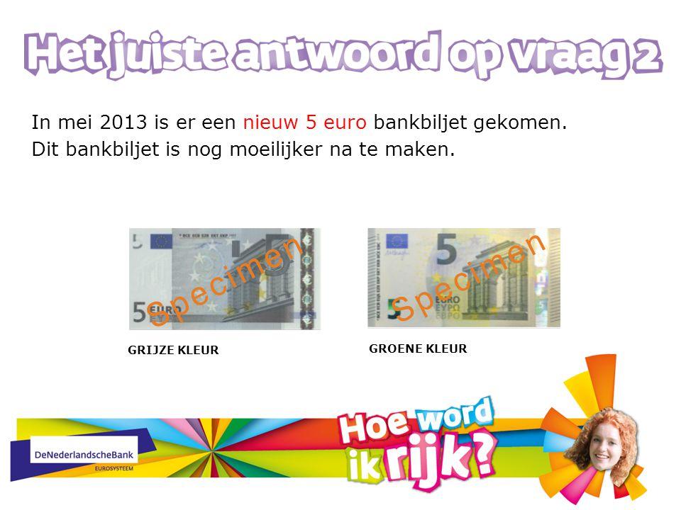 In mei 2013 is er een nieuw 5 euro bankbiljet gekomen