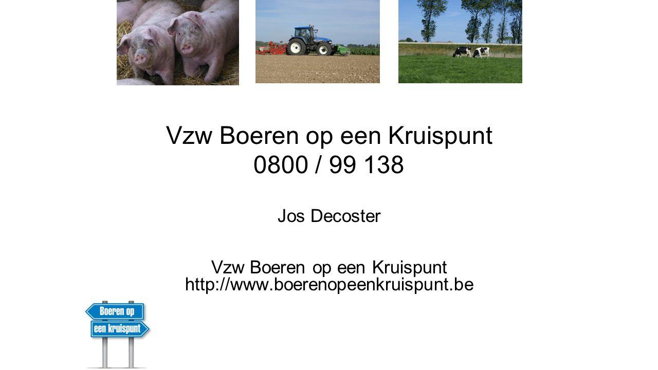 Vzw Boeren op een Kruispunt 0800 / 99 138