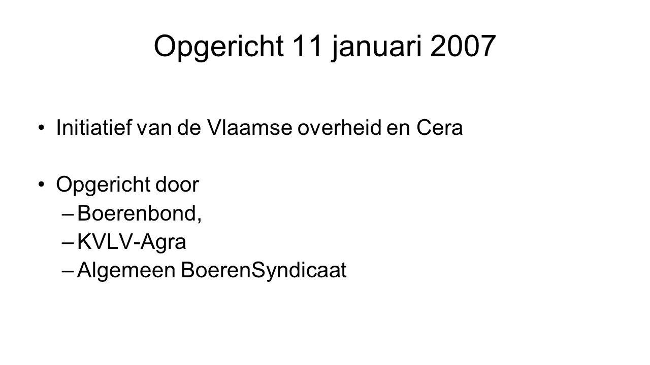 Opgericht 11 januari 2007 Initiatief van de Vlaamse overheid en Cera